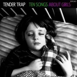 Cover TENDER TRAP, ten songs about girls