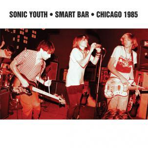 Cover SONIC YOUTH, smart bar chicago 1985