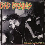Cover BAD BRAINS, omega sessions