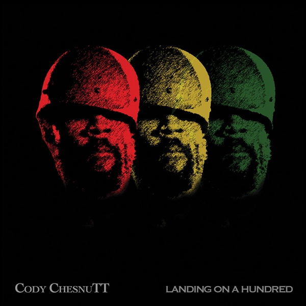 Cover CODY CHESNUTT, landing on a hundred