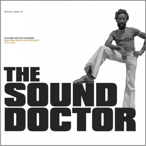 Cover LEE PERRY AND THE SUFFERERS, the sound doctor (1972-1978)
