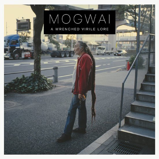 Cover MOGWAI, a wrenched virile lore