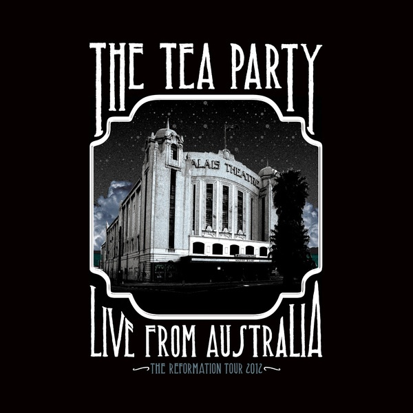 Cover TEA PARTY, reformation tour: live from australia