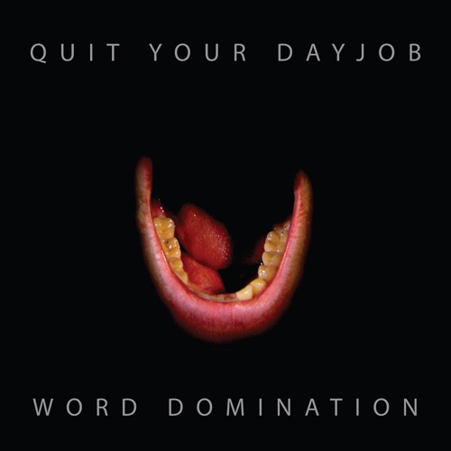 Cover QUIT YOUR DAYJOB, word domination