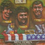 MINUTEMEN, 3 way tie cover