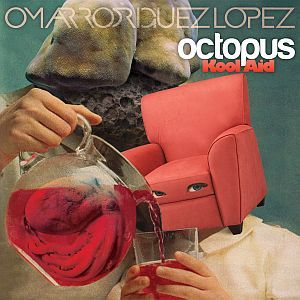 Cover OMAR RODRIGUEZ-LOPEZ, octopus kool aid