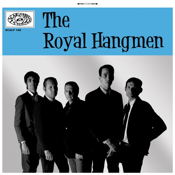 ROYAL HANGMEN, s/t cover