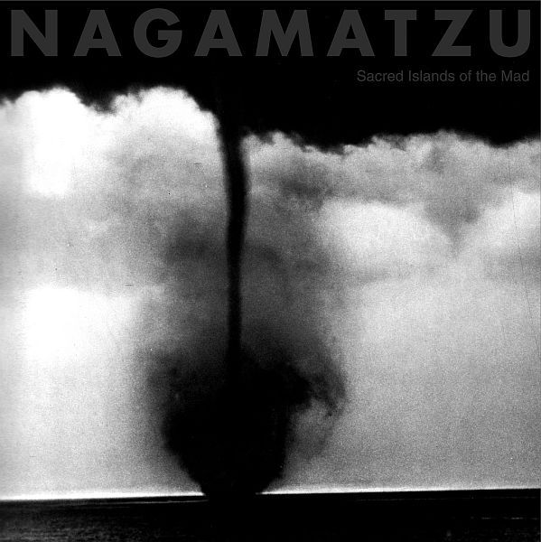 Cover NAGAMATZU, sacred islands of the mad