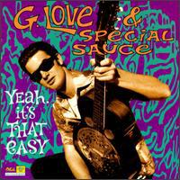 Cover G. LOVE & SPECIAL SAUCE, yeah, it´s that easy