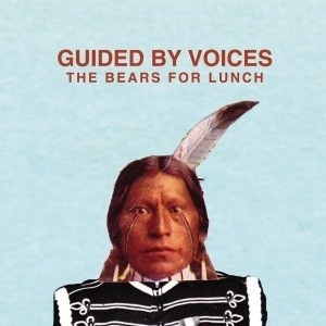 Cover GUIDED BY VOICES, bears for lunch