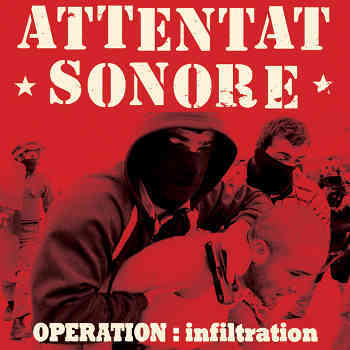 Cover ATTENTAT SONORE, operation: infiltration