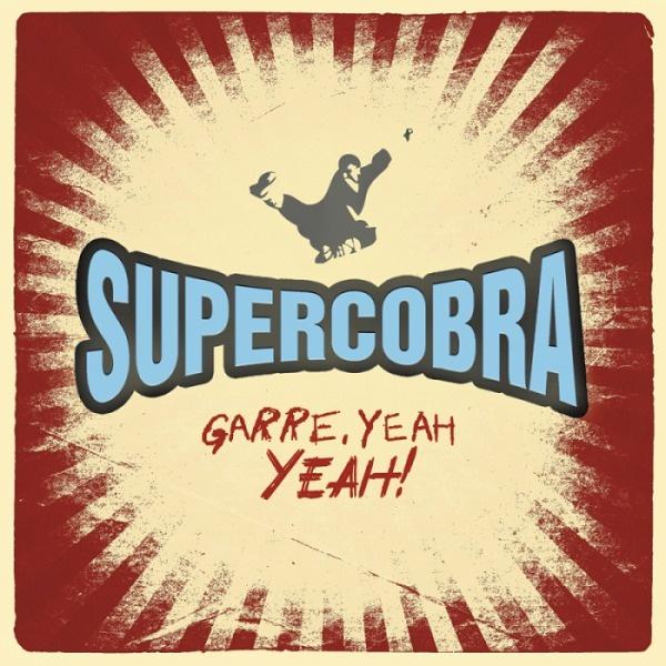 SUPERCOBRA, garre, yeah yeah! cover