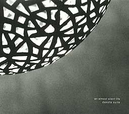 DAKOTA SUITE, an almost silent life cover