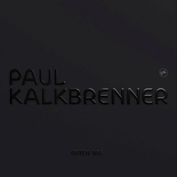 PAUL KALKBRENNER, guten tag cover
