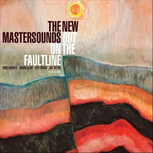 Cover NEW MASTERSOUNDS, out on the faultline