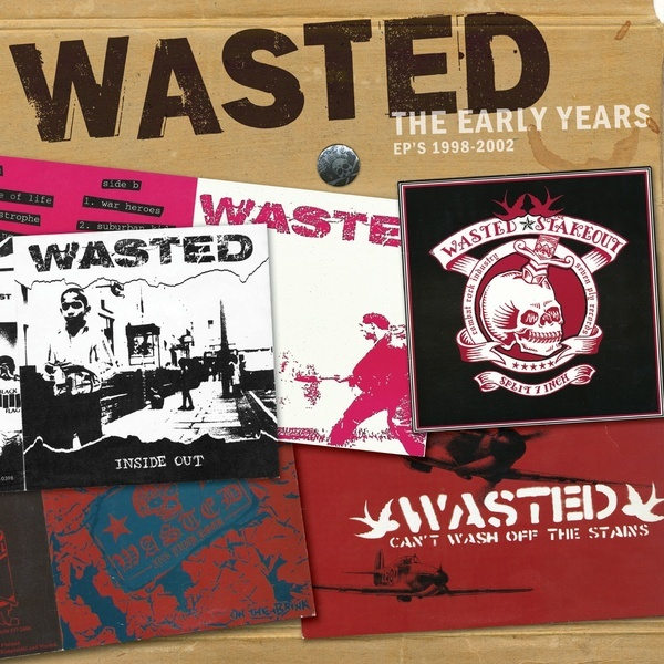 Cover WASTED, early years: ep´s 1998-2002
