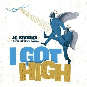 Cover JC BROOKS & UPTOWN SOUND, i got high