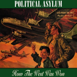 POLITICAL ASYLUM, how the west was won cover