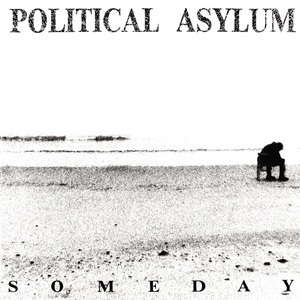 Cover POLITICAL ASYLUM, some day