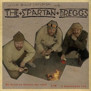 BILLY CHILDISH & THE SPARTAN DREGGS, we spartan dreggs (be fine) cover