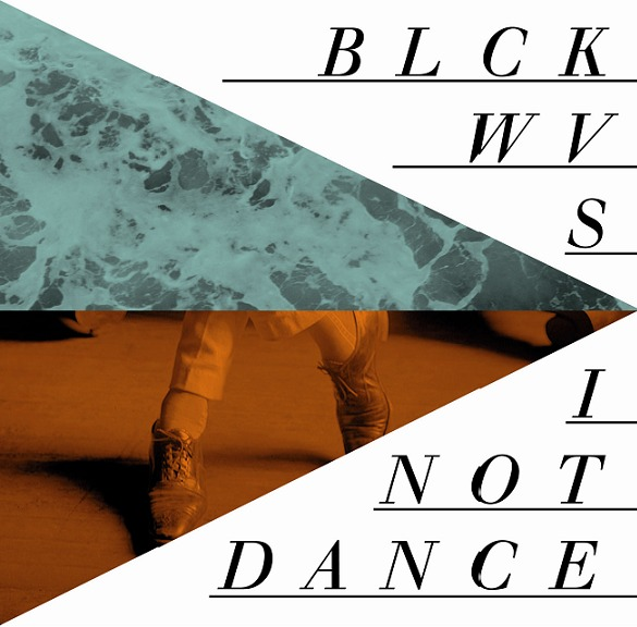 Cover BLCKWVS / I NOT DANCE