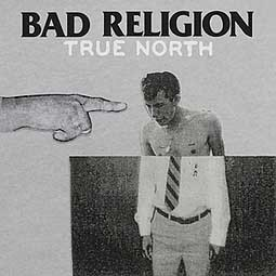 Cover BAD RELIGION, true north