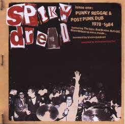 V/A, spiky dread 1 - punky reggae, dub 1978-1984 cover