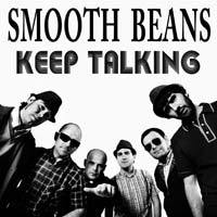 Cover SMOOTH BEANS, keep talking