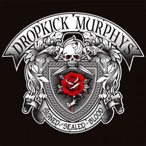 Cover DROPKICK MURPHYS, signed and sealed in blood
