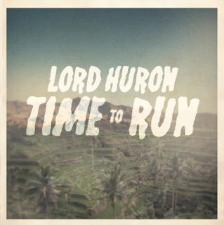 Cover LORD HURON, time to run