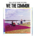 Cover THAO AND THE GET DOWN STAY DOWN, we the common
