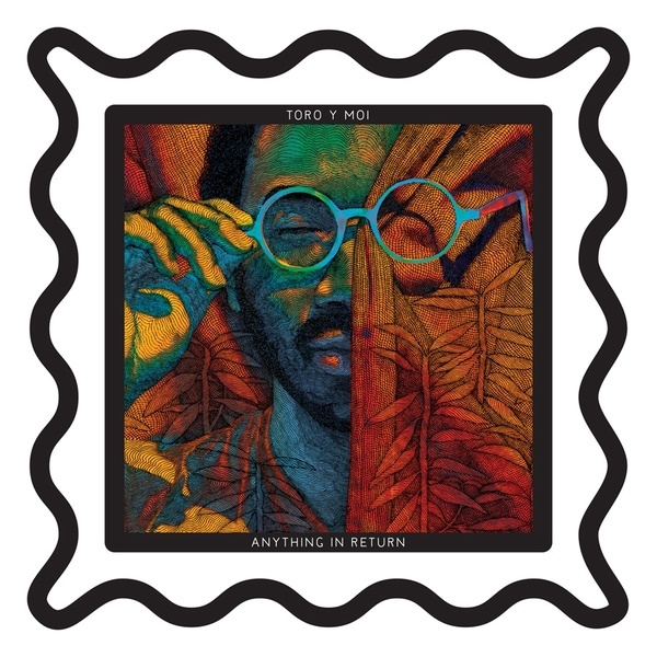 Cover TORO Y MOI, anything in return