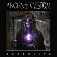 Cover ANCIENT VVISDOM, deathlike