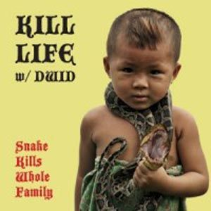 Cover KILL LIFE W/ DWID HELLION (INTEGRITY), snake kills whole family
