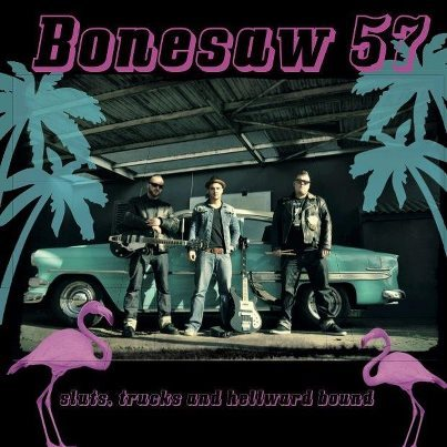 Cover BONESAW 57, sluts, trucks & hellward bound