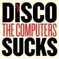 Cover COMPUTERS, disco sucks