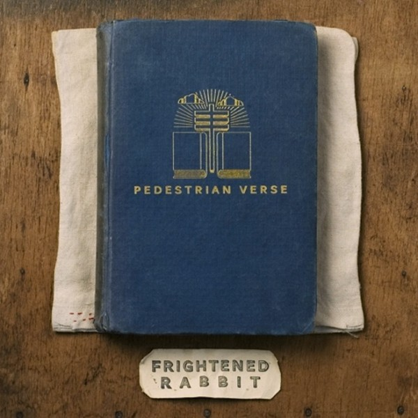 Cover FRIGHTENED RABBIT, pedestrian verse