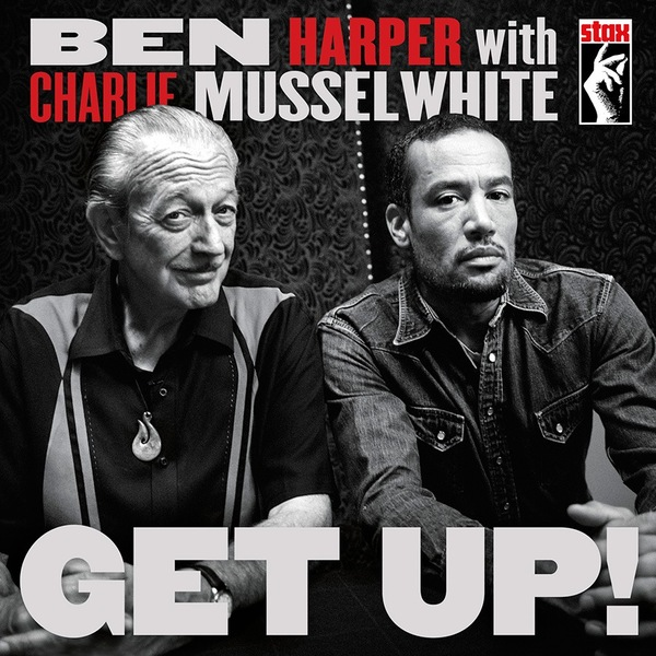 Cover BEN HARPER WITH CHARLIE MUSSELWHITE, get up!