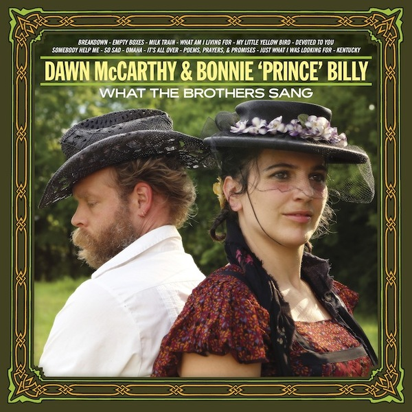 Cover BONNIE PRINCE BILLY & DAWN MCCARTHY, what the brothers sang