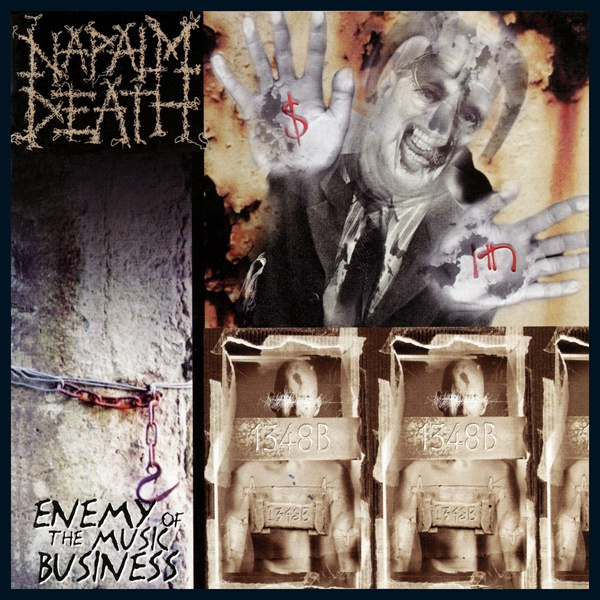 Cover NAPALM DEATH, enemy of music business / leaders not...