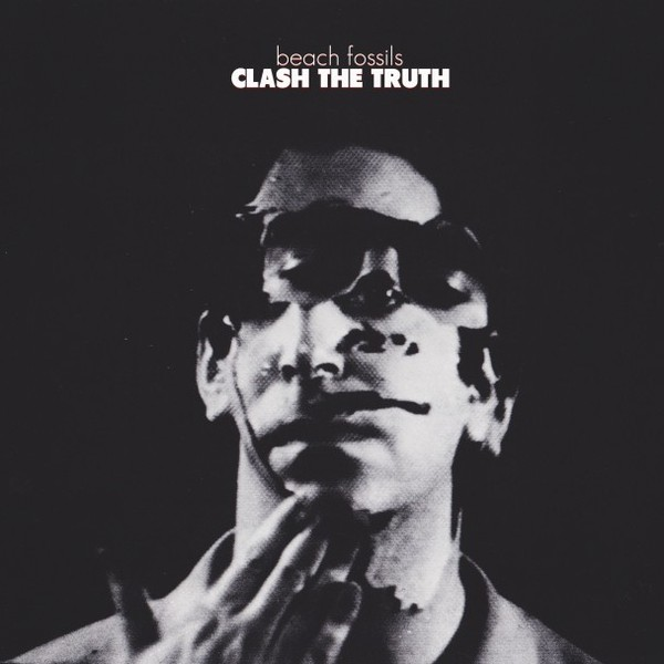 BEACH FOSSILS, clash the truth cover