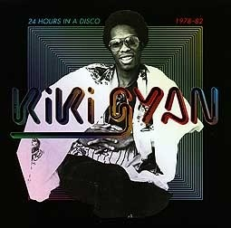 KIKI GYAN, 24 hours in a disco 1978-1982 cover