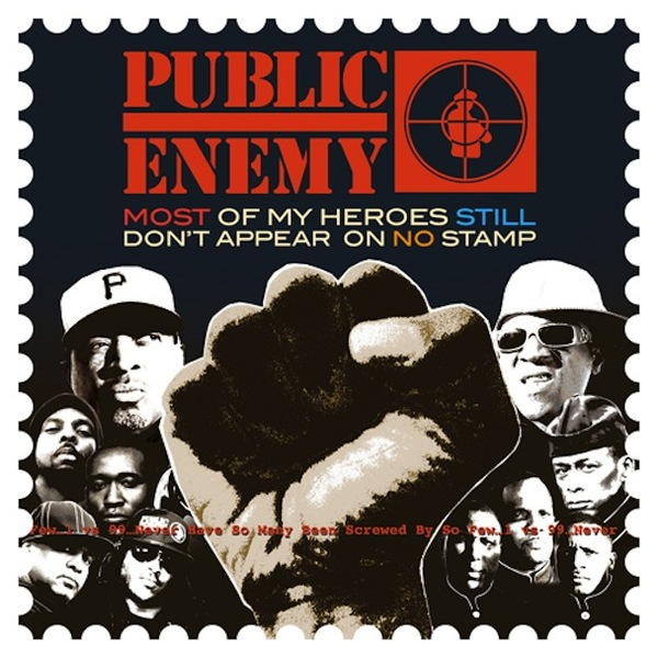 Cover PUBLIC ENEMY, most of my heroes don´t appear on no stamp