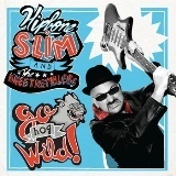 Cover HIPBONE SLIM & THE KNEETREMBLERS, go hog wild