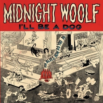 Cover MIDNIGHT WOOLF, i´ll be a dog