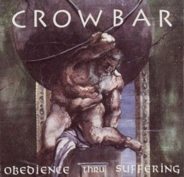 Cover CROWBAR, obedience thru suffering