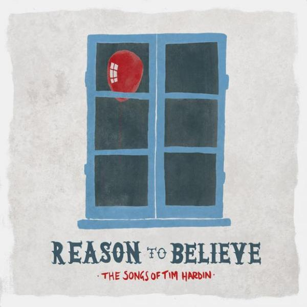 Cover V/A, reason to believe - songs of tim hardin