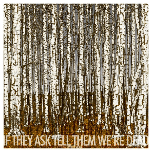 Cover IF THEY ASK TELL THEM WE´RE DEAD, rivulet moan