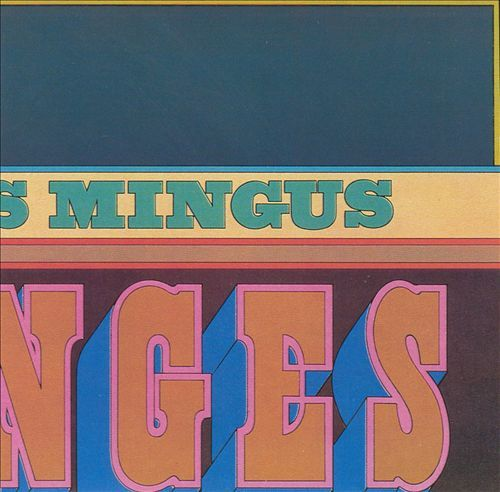 Cover CHARLES MINGUS, changes one