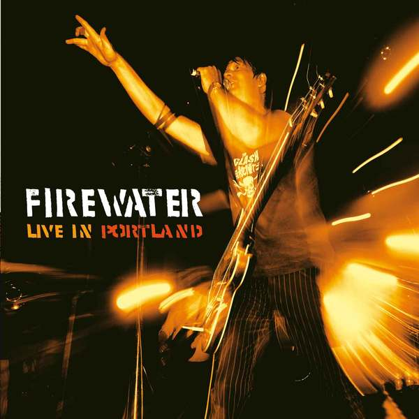 FIREWATER, live in portland cover